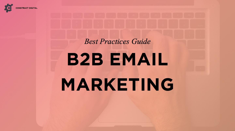 B2B_Email_Marketing_Best_Practices2-1.jpg
