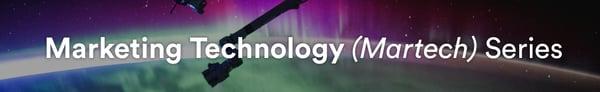 Marketing Technology (Martech) Series
