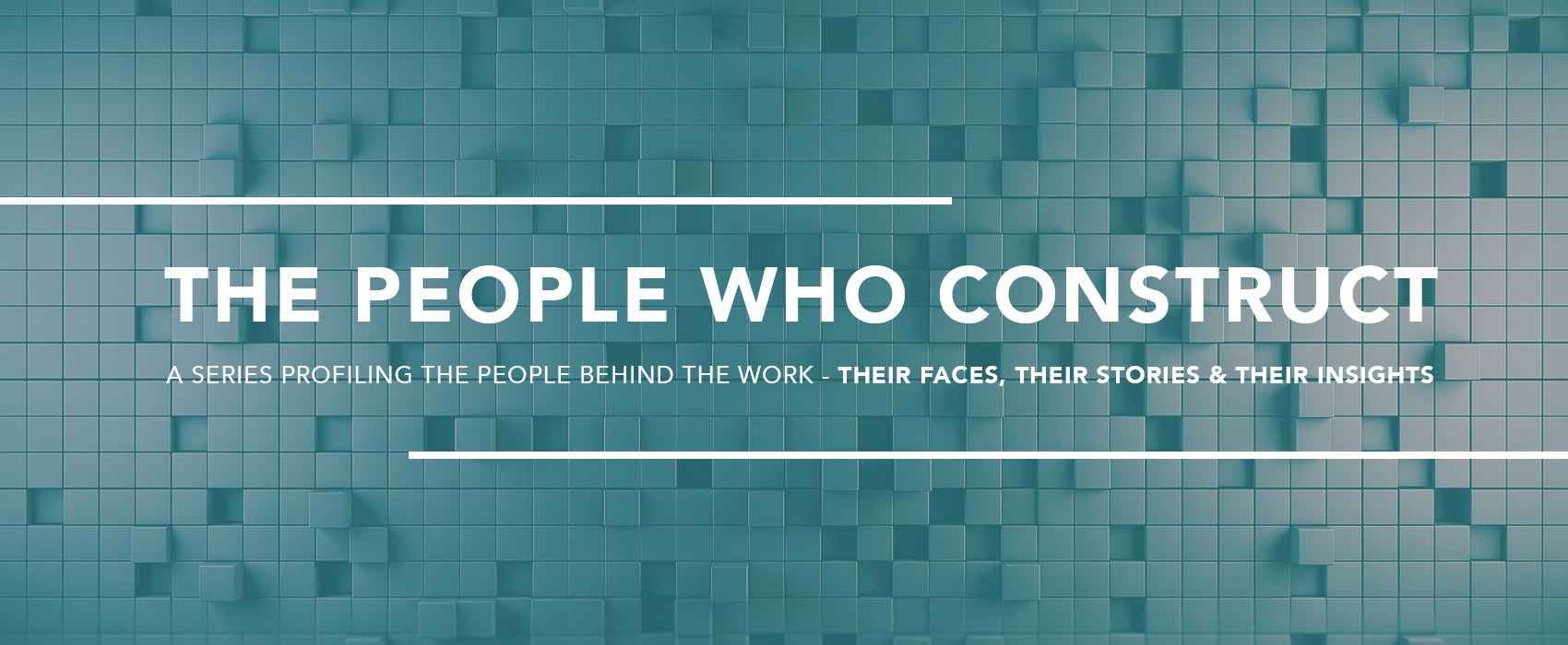 The People Who Construct